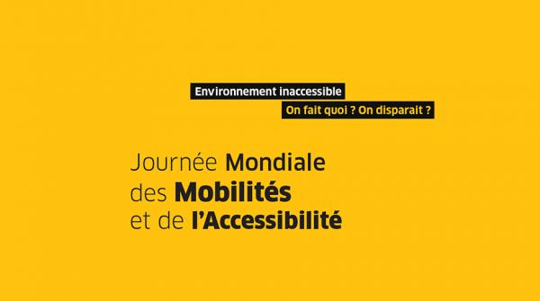 Journée Mondiale des Mobilités et de l'Accessibilité : À quand une pleine accessibilité ? Environnement inaccessible, on fait quoi ? On disparait ?